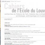 &laquo;&nbsp;Les cahiers de l&#8217;Ecole du Louvre. Recherche en histoire de l&#8217;art, histoire des civilisations, archologie, anthropologie et musologie&nbsp;&raquo; : une nouvelle revue en ligne