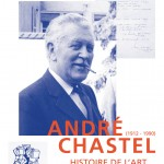 Le catalogue de l&#8217;exposition Andr Chastel (INHA, 8 fvrier-6 avril 2013)