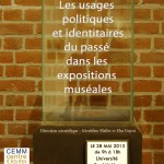 Colloque : &laquo;&nbsp;Usages politiques et identitaires du pass dans les expositions musales&nbsp;&raquo; (Montpellier, 28 mai 2013)
