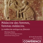 Confrence : &laquo;&nbsp;Mdecine des femmes, femmes mdecins. La mdecine antique au fminin&nbsp;&raquo; par Vronique Dasen