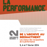 Colloque : « Rejouer la performance. De l'archive au Reenactment »