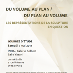 Journée d'études : « Du volume au plan/du plan au volume : les représentations de la sculpture en question » (Paris, INHA, 3 mai 2014)