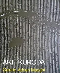 Aki Kuroda, Catalogue préfacé par Duras, Paris, Galerie Adrien Maegh, 1980