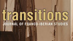 Transitions. Journal of Franco Iberian Studies