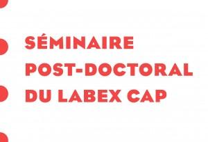 Seminaire_PostDoc_LabexCAP_web-1